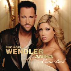 Come Back  Michael Wendler feat. Anika